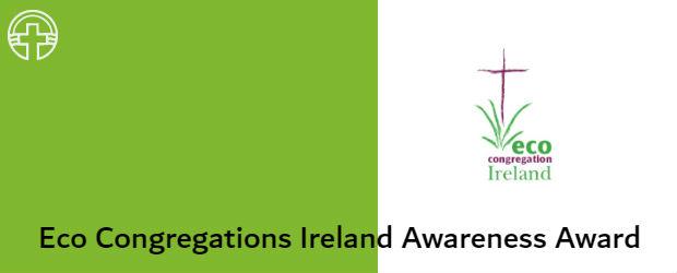 Eco Congregations Ireland Awareness Award